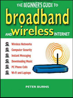 The Beginner Guide To Broadband And The Wireless Internet